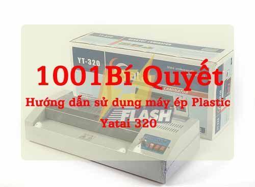 hướng dẫn sử dụng máy ép plastic yt 320