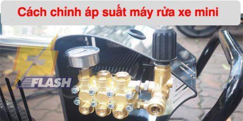 cách chỉn áp máy rửa xe mini