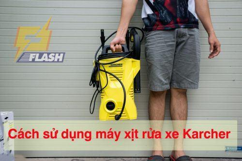 Cách sử dụng máy xịt rửa xe Karcher