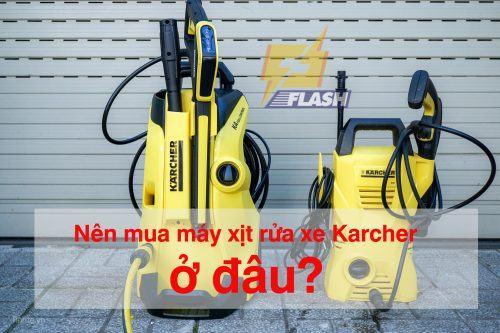 nên mua máy xịt rửa xe Karcher ở đâu