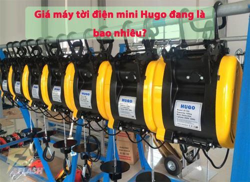 giá tời điện mini Hugo