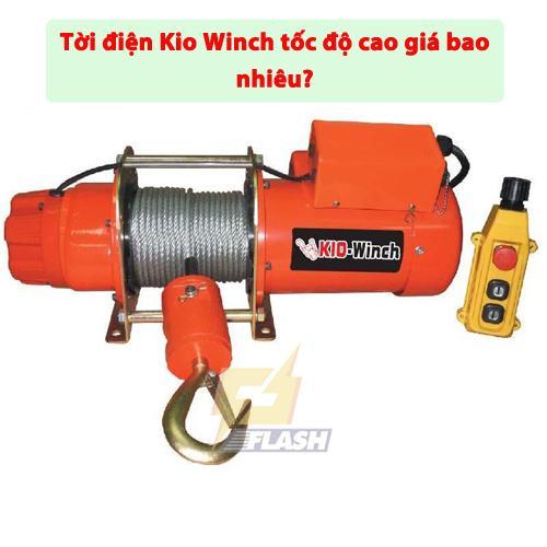 Tời điện Kio Winch tốc độ cao giá bao nhiêu