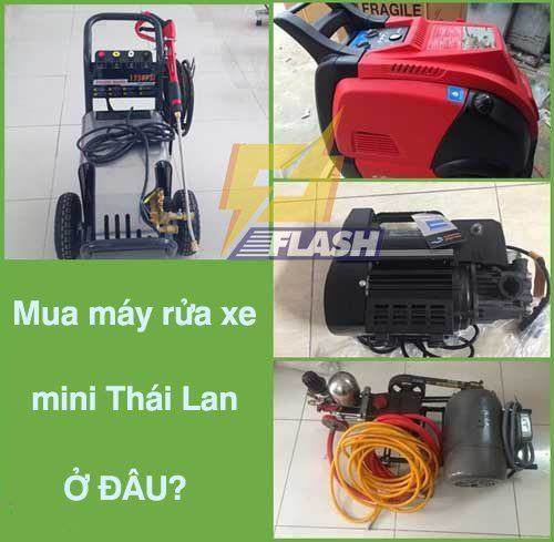 mua máy rửa xe mini Thái Lan ở đâu tốt