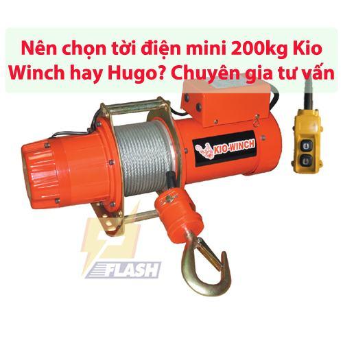 Nên chọn tời điện mini 200kg Kio Winch hay Hugo